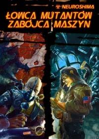 Łowca Mutantów / Zabójca Maszyn