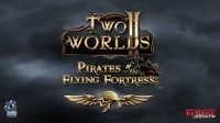 pirates of the flying fortress, two worlds ii