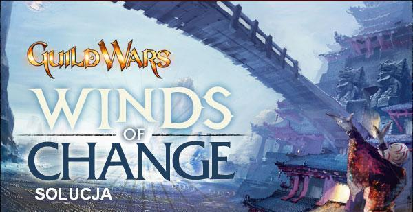guild wars, winds of change, solucja