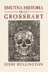 Smutna historia braci Grossbart