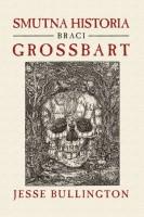 smutna historia braci grossbart, okładka książki