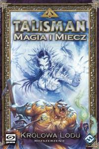 talisman: magia i miecz – królowa lodu, królowa lodu
