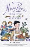 Mary Poppins od A do Z, Mary Poppins w kuchni