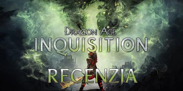 dragon age: inkwizycja, recenzja