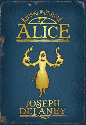 alice, joseph delaney, kroniki wardstone