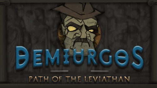 demiurgos,path of the leviathan,kickstarter