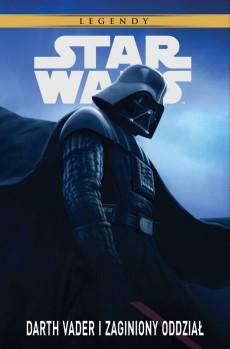star wars legendy: darth vader i zaginiony oddział