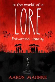 lore. potworne istoty