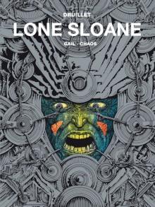 lone sloane: gail. chaos
