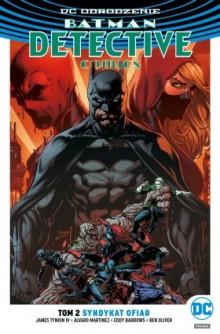 batman – detective comics: syndykat ofiar