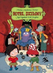 hotel dziwny #3: jego wysokość król grzybów