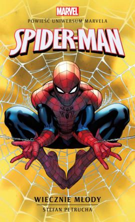 okładka, Marvel: Spider-Man. Wiecznie młody,spider-man,marvel