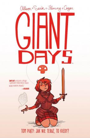 giant days #05: jak nie teraz to kiedy