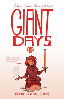 giant days: jak nie teraz to kiedy