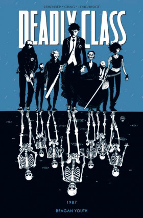 deadly class: 1987 regan youth