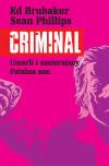 Criminal: Umarli i umierający/Fatalna noc