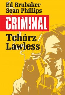 criminal #1: tchórz/lawless
