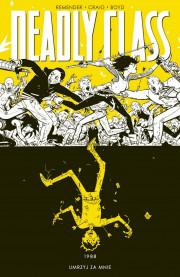 deadly class #04: 1988 umrzyj za mnie