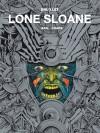 Lone Sloane: Gail, Chaos