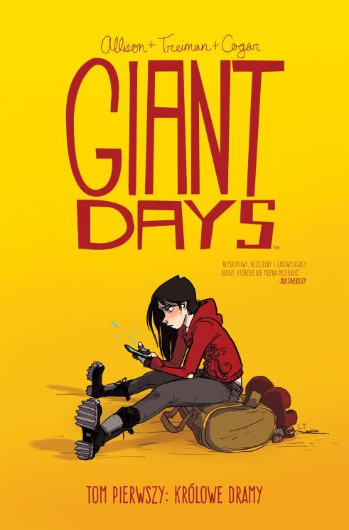 Giant Days: Królowe dramy
