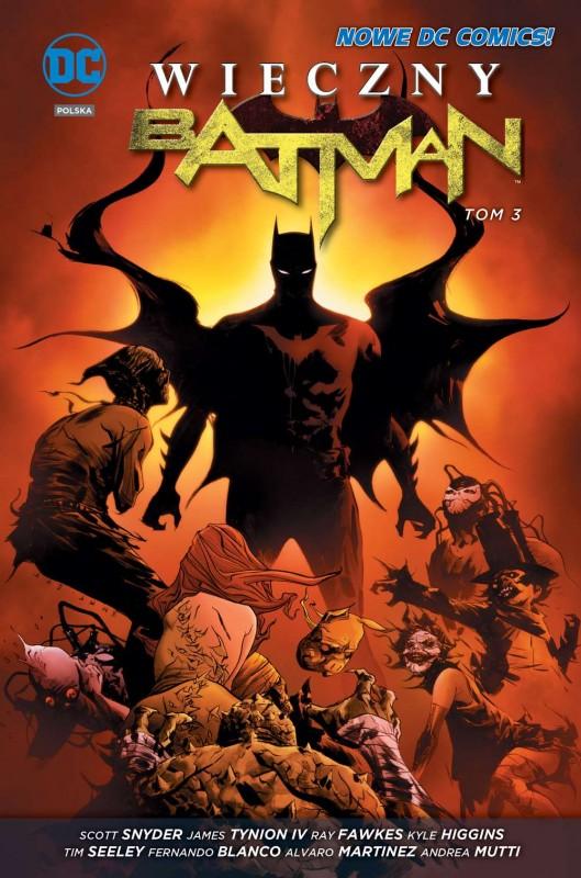Wieczny Batman. Tom 3