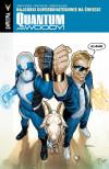 Quantum and Woody: Najgorsi superbohaterowie na świecie