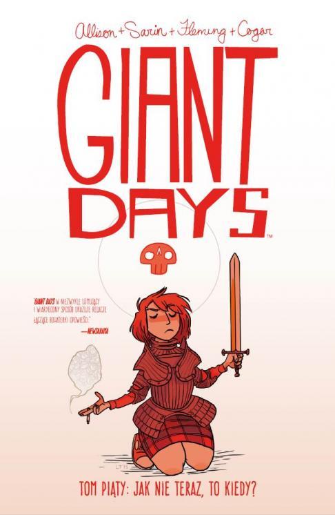 Giant Days: Jak nie teraz, to kiedy?