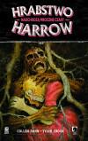 Hrabstwo Harrow: Nadchodzą mroczne czasy