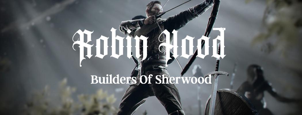 Robin Hood: Sherwood Builders