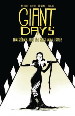 giant days: bądź dla niego miła esther