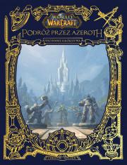 world of warcraft: podróż przez azeroth: wschodnie królestwa
