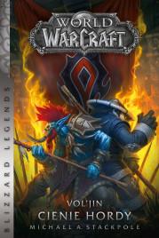 world of warcraft: vol'jin cienie hordy