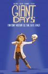 Giant Days: Widzimy się tam, gdzie zawsze